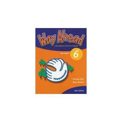 Way Ahead 6, Caiet pentru limba engleza, clasa VIII-a, (Workbook)