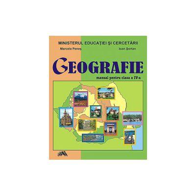 Geografie. Manual pentru clasa a IV-a - Marcela Penes, Ioan Sortan