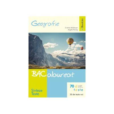 Bacalaureat Geografie 2015 - Sinteze si Teste + rezolvari - Ed. Booklet