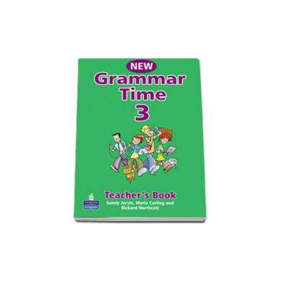 New Grammar Time 3, Teachers Book - Sandy Jervis