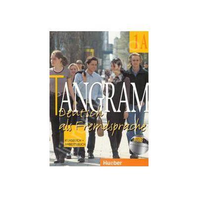 Tangram 1A. Kursbuch und Arbeitsbuch. Manual si caiet pentru limba germana clasa a IX-a. Limba a III-a - Rosa Maria Dallapiazza