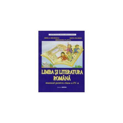Limba si literatura romana. Manual pentru clasa IV - Minodora Platcu
