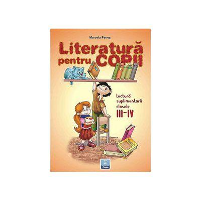 Lectura suplimentara. Literatura pentru copii clasele III-IV