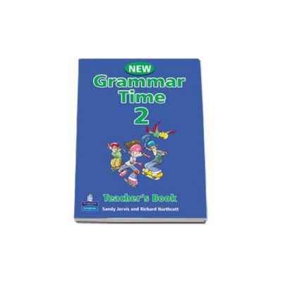 New Grammar Time 2, Teachers Book - Sandy Jervis