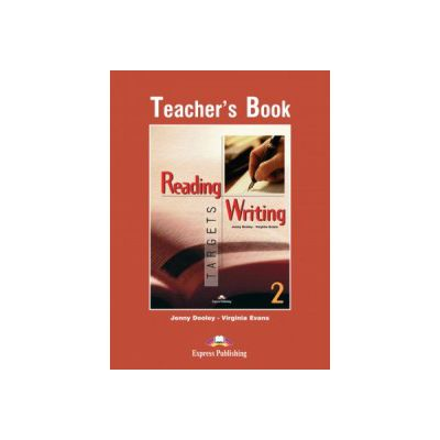 Reading and Writing, Targets 2, Teachers Book - Virginia Evans