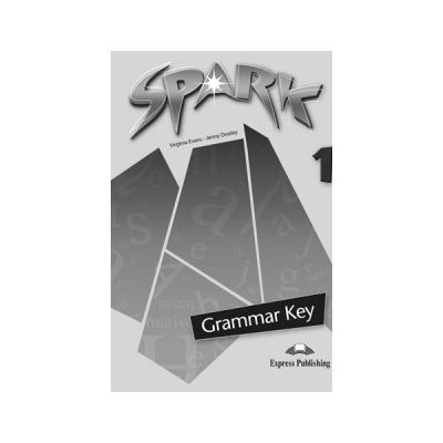 SPARK 1, Monstertrackers, Grammar Key, Cheie la gramatica Curs pentru limba engleza - Jenny Dooley