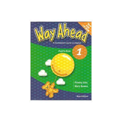 Way Ahead 1, Manual pentru limba engleza A foundation course in English, With CD - Ellis Prinha