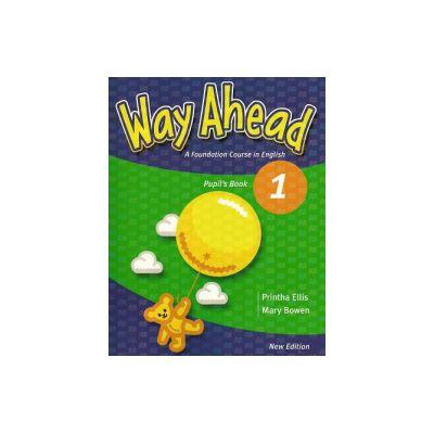 Way Ahead 1, Student's book Manual pentru limba engleza, A foundation course in English. Limba moderna - Ellis Prinha