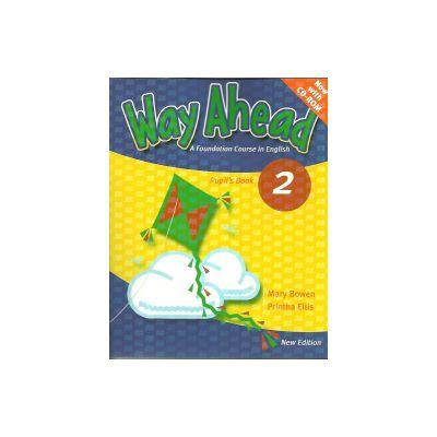 Way Ahead 2, Pupils Book with CD-Rom, Manual de limba engleza pentru clasa a IV-a. With CD - Mary Bowen