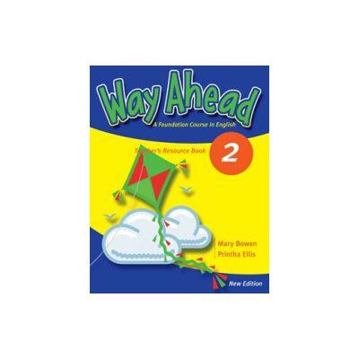 Way Ahead 2, Teachers Resource Book ( Editie revizuita )