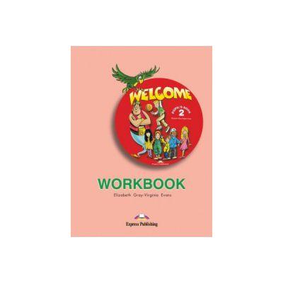 Welcome 2, Workbook. Caiet de limba engleza - Elizabeth Gray