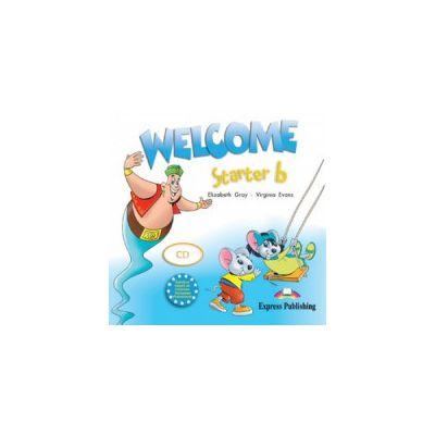 Welcome Starter B, Class Audio CD, Curs de limba engleza - Elizabeth Gray