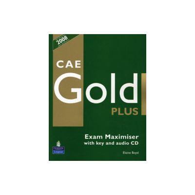Caietul elevului Exam Maximiser CAE Gold PLus and CD with key Pack - Elaine Boyd