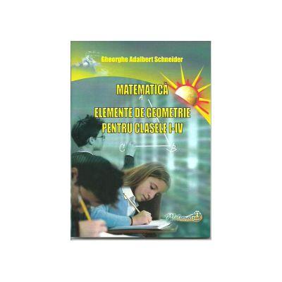 Elemente de geometrie pentru clasele I-IV (Matematica)