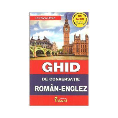 Ghid de conversatie roman-englez cu CD - Loredana Stefan