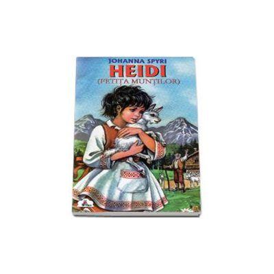 Heidi - Fetita muntilor (Colectia Piccolino)