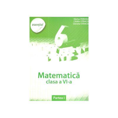 Matematica clasa a VI-a - Esential (Partea I)