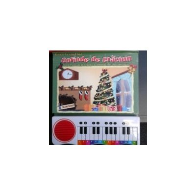 Joaca-te cantand. Colinde de Craciun - canta 7 colinde de Craciun la propriul tau pian electronic (cu partituri)