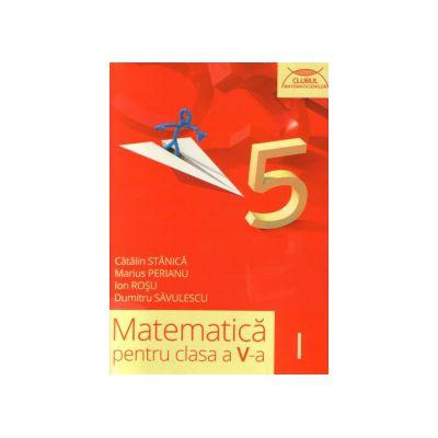 Matematica pentru Clasa a V-a - Clubul Matematicienilor, Semestrul I (Dumitru Savulescu)