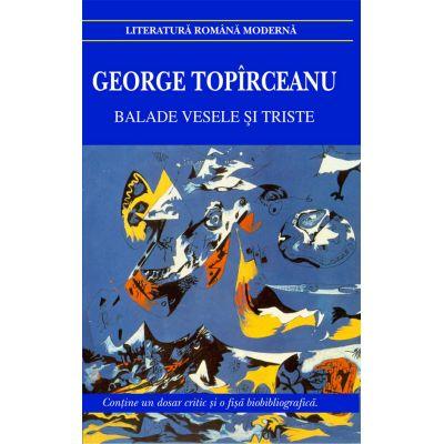 Balade vesele si triste - George Topirceanu