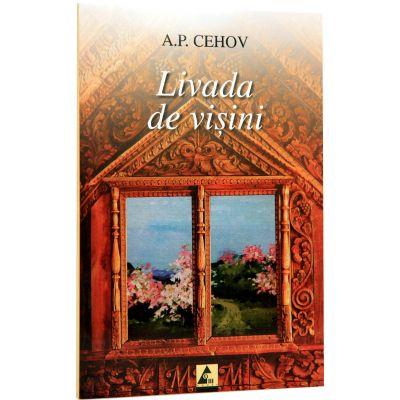 Livada de visini- Anton Pavlovich Chekhov