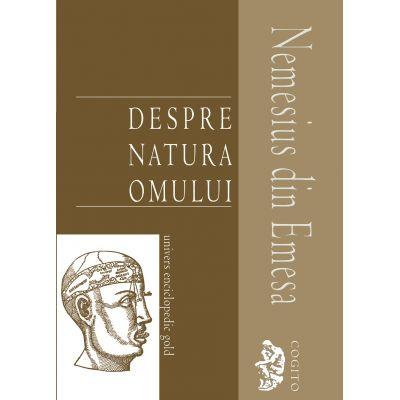 DESPRE NATURA OMULUI (NEMESIUS DIN EMESA)