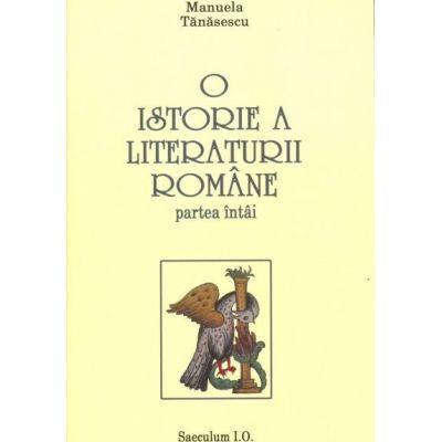 O istorie a literaturii romane - Manuela Tanasescu