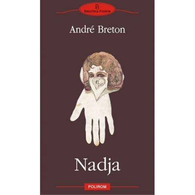Nadja - Andre Breton