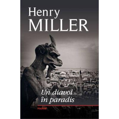 Un diavol in paradis - Henry Miller