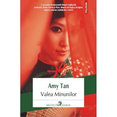 Valea Minunilor - Amy Tan