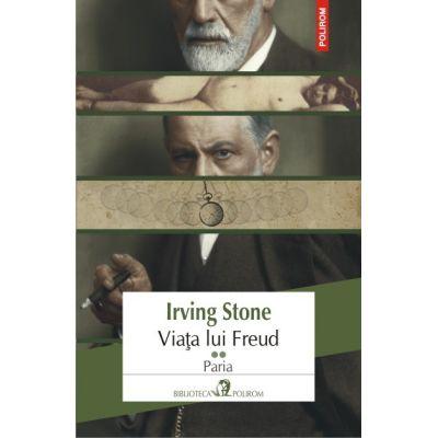 Viata lui Freud, volumul II. Paria - Irving Stone