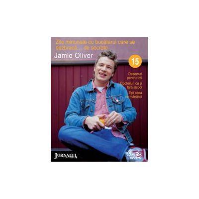 Zile minunate cu bucatarul care se dezbraca... de secrete – 15 - Jamie Oliver