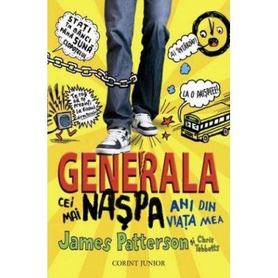 Generala - Cei mai naspa ani din viata mea