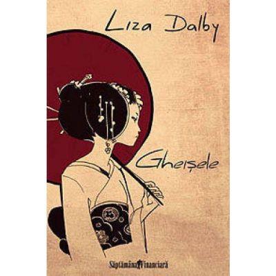 Gheisele - Liza Dalby
