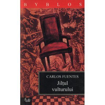 Jilţul vulturului - Carlos Fuentes