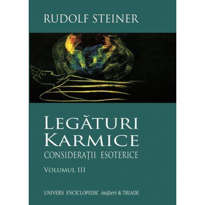 LEGATURI KARMICE VOLUMUL III (RUDOLF STEINER)