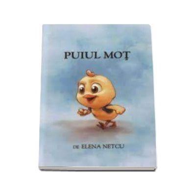 Puiul Mot (Elena Netcu)