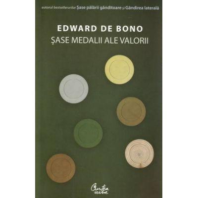 Sase medalii ale valorii - Edward de Bono