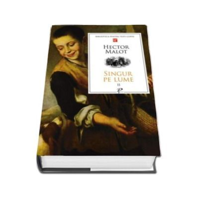 Singur pe lume (Hector Malot) vol II