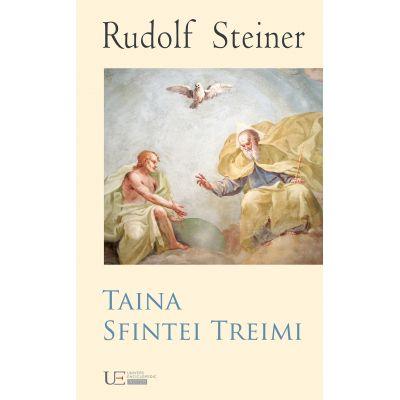 TAINA SFINTEI TREIMI (RUDOLF STEINER)