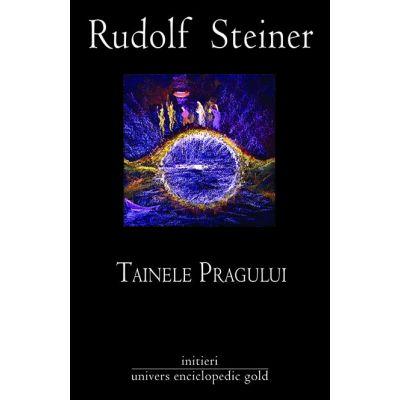 TAINELE PRAGULUI (Rudolf Steiner)