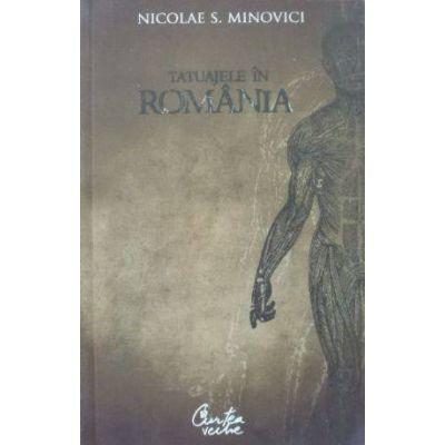 Tatuajele in Romania - Nicolae S. Minovici
