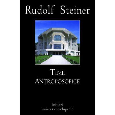 TEZE ANTROPOSOFICE (RUDOLF STEINER)
