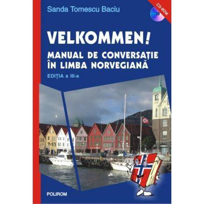 Velkommen! Manual de conversatie in limba norvegiana - Sanda Tomescu Baciu