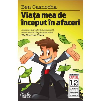 Viata mea de inceput in afaceri - Ben Casnocha