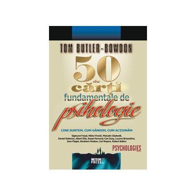 50 de carti fundamentale de psihologie - Tom Butler-Bowdon