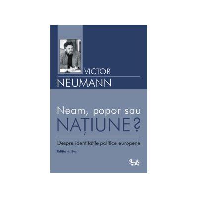 Neam, popor sau natiune - Victor Neumann