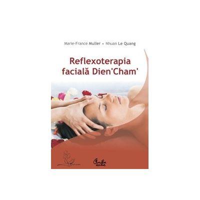 Reflexoterapia faciala Dien 'Cham' - Marie-France Muller