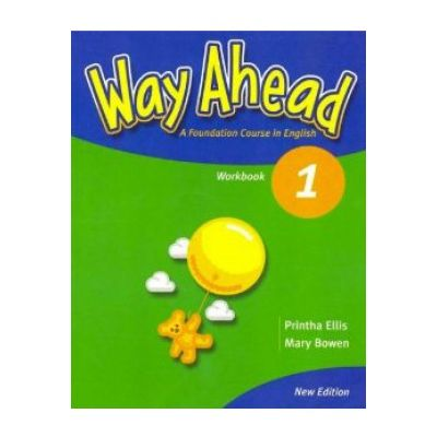 Way Ahead 1, Workbook - Caiet de limba engleza, clasa a III-a (Limba moderna 1) - Printha Ellis