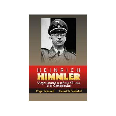 Heinrich Himmler - Roger Manvell